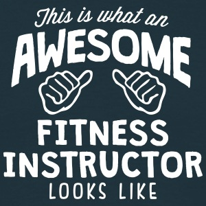 awesome fitness instructor looks like - Men's T-Shirt