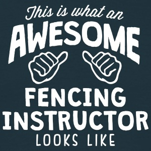 awesome fencing instructor looks like - Men's T-Shirt