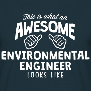 awesome environmental engineer looks lik - Men's T-Shirt