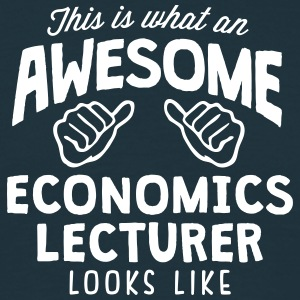 awesome economics lecturer looks like - Men's T-Shirt