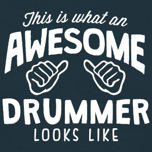 awesome drummer looks like - Men's T-Shirt