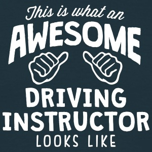 awesome driving instructor looks like - Men's T-Shirt