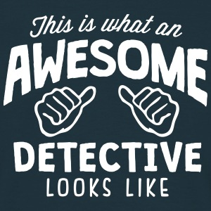 awesome detective looks like - Men's T-Shirt