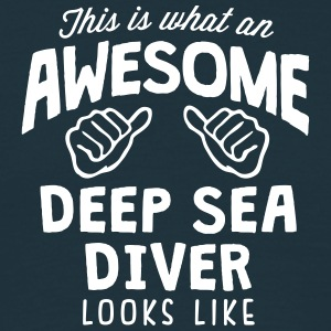 awesome deep sea diver looks like - Men's T-Shirt