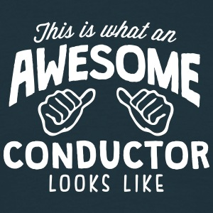 awesome conductor looks like - Men's T-Shirt
