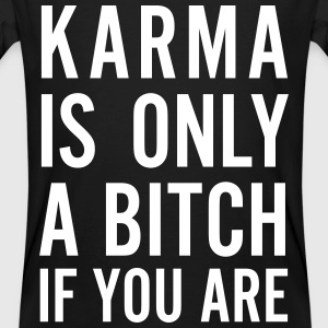 karma is only a bitch if you are T-Shirts - Männer Bio-T-Shirt