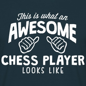 awesome chess player looks like - Men's T-Shirt
