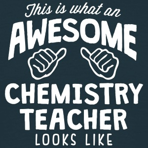 awesome chemistry teacher looks like - Men's T-Shirt