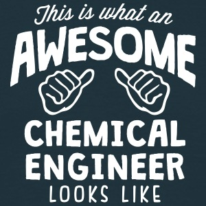 awesome chemical engineer looks like - Men's T-Shirt