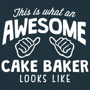 awesome cake baker looks like - Men's T-Shirt