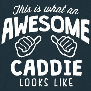 awesome caddie looks like - Men's T-Shirt