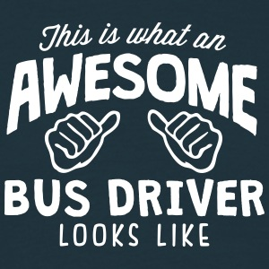 awesome bus driver looks like - Men's T-Shirt