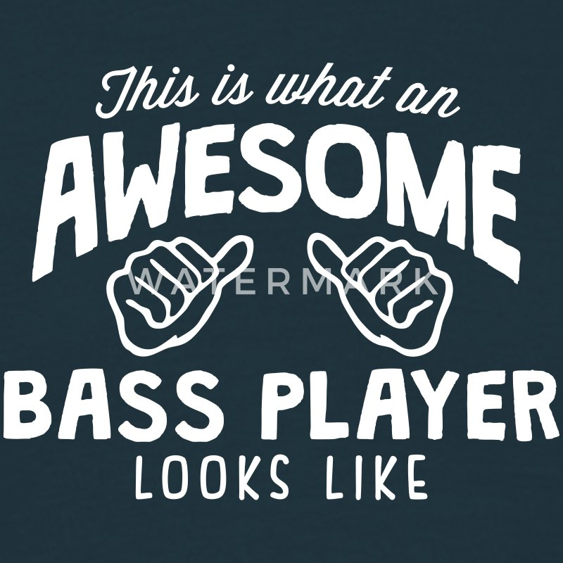 awesome bass player looks like - Men's T-Shirt