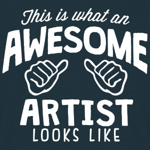 awesome artist looks like - Men's T-Shirt