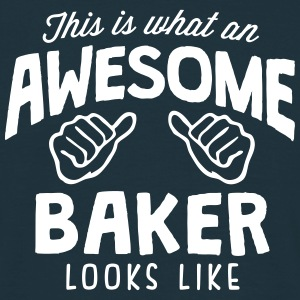 awesome baker looks like - Men's T-Shirt