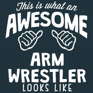 awesome arm wrestler looks like - Men's T-Shirt