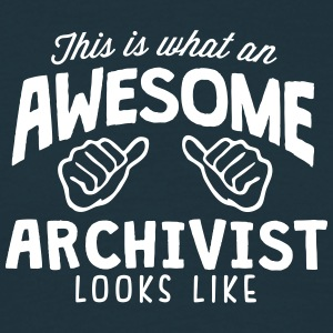awesome archivist looks like - Men's T-Shirt