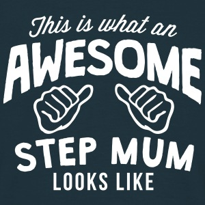 this is what an awesome step mum looks l - Men's T-Shirt