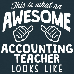 awesome accounting teacher looks like - Men's T-Shirt