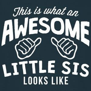this is what an awesome little sis looks - Men's T-Shirt