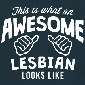 this is what an awesome lesbian looks li - Men's T-Shirt