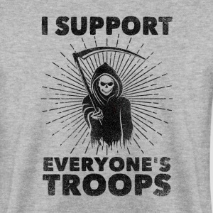 I Support Everyone's Troops (Political /Statement) Sudaderas - Sudadera hombre