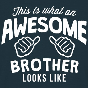 this is what an awesome brother looks li - Men's T-Shirt
