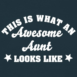 this is what an awesome aunt looks like - Men's T-Shirt