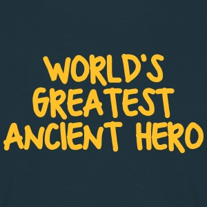 worlds greatest ancient hero - Men's T-Shirt