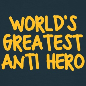 worlds greatest anti hero - Men's T-Shirt