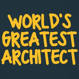 worlds greatest architect - Men's T-Shirt