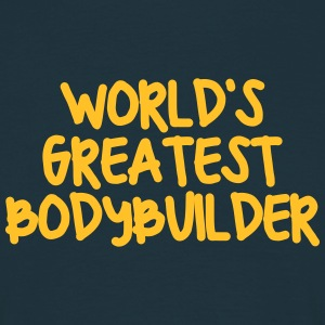worlds greatest bodybuilder - Men's T-Shirt
