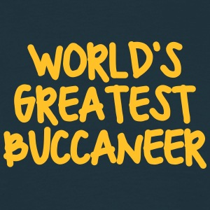 worlds greatest buccaneer - Men's T-Shirt