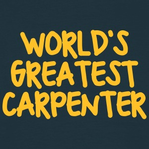 worlds greatest carpenter - Men's T-Shirt