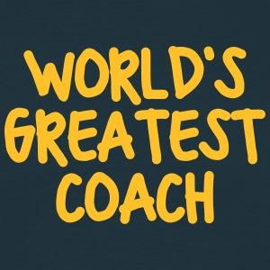 worlds greatest coach - Men's T-Shirt