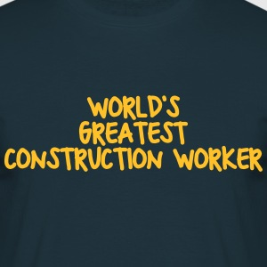 worlds greatest construction worker - Men's T-Shirt