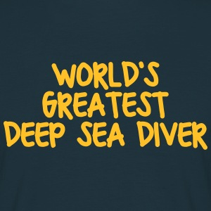worlds greatest deep sea diver - Men's T-Shirt