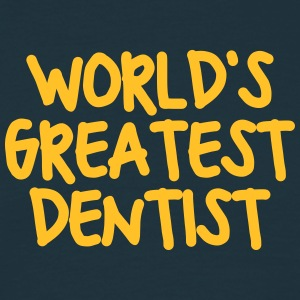 worlds greatest dentist - Men's T-Shirt
