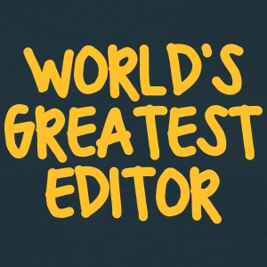 worlds greatest editor - Men's T-Shirt