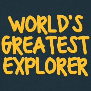 worlds greatest explorer - Men's T-Shirt