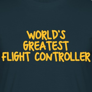 worlds greatest flight controller - Men's T-Shirt