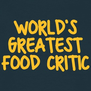 worlds greatest food critic - Men's T-Shirt