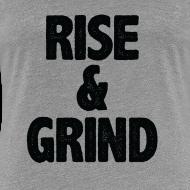 Design ~ Rise & Grind | Womens tee
