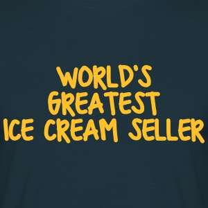 worlds greatest ice cream seller - Men's T-Shirt