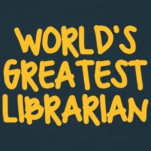 worlds greatest librarian - Men's T-Shirt