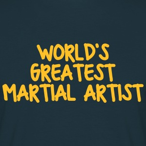 worlds greatest martial artist - Men's T-Shirt