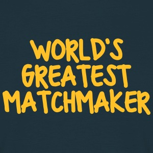 worlds greatest matchmaker - Men's T-Shirt