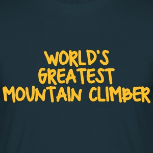 worlds greatest mountain climber - Men's T-Shirt