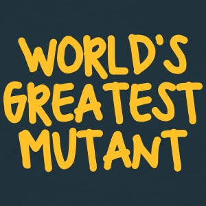 worlds greatest mutant - Men's T-Shirt