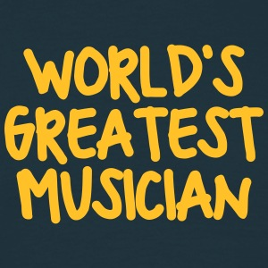 worlds greatest musician - Men's T-Shirt